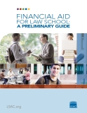 FINANCIAL AID FOR LAW SCHOOL: A PRELIMINARY GUIDE