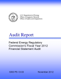 Audit Report -   Federal Energy Regulatory  Commission's Fiscal Year 2012  Financial Statement Audit