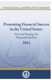 PROMOTING FINANCIAL SUCCESS IN THE UNITED STATES: NATIONAL STRATEGY FOR FINANCIAL LITERACY 2011
