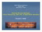Financial Aid and Admission: Tuition Diiscounting, Merit Aid, & Need-Aware Admission