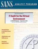 IT Audit for the Virtual  Environment: A SANS Whitepaper – September 2009