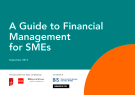 A Guide to Financial  Management   for SMEs