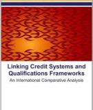 Linking credit systems  and qualifications  frameworks -   An international comparative analysis