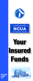 Your Insured Funds - National Credit Union Administration, a U.S. Government Agency