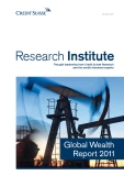 THOUGHT LEADERSHIP FROM CREDIT SUISSE RESEARCH AND THE WORLD'S FOREMOST EXPERTS: GLOBAL WEALTH REPORT 2011