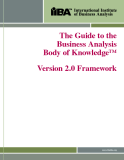 The Guide to the  Business Analysis    Body of Knowledge™: Version 2.0 Framework