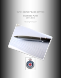 "OWEN SOUND POLICE SERVICE BUSINESS PLAN  2011-2013 ""Moving Forward"""