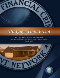 Mortgage Loan Fraud: An Update of Trends based Upon an Analysis of Suspicious Activity Reports