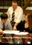 Achieving Financial Success: Big ideas. Small business