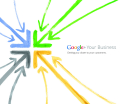GOOGLE + Your Business: Getting you closer to your customers