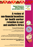 A review of non-financial incentives for health worker retention in east and southern Africa