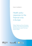 Health policy responses to the f inancial crisis  in Europe