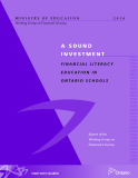 A SOUND INVESTMENT FINANCIAL LITERACY EDUCATION IN ONTARIO SCHOOLS