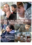 THE GLOBAL ECONOMIC AND FINANCIAL CRISIS: Regional Impacts, Responses and Solutions