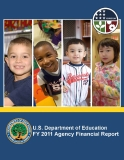 U.S. DEPARTMENT OF EDUCATION FY 2011 AGENCY FINANCIAL REPORT