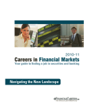 CAREERS IN FINANCIAL MARKETS - YOUR GUIDE TO FINDING A JOB IN SECURITIES AND BANKING 2010-11: Navigating the New Landscape