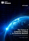 The Future of  Computer Trading  in Financial Markets: An International Perspective