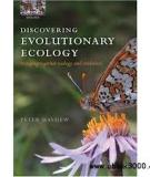 Discovering Evolutionary Ecology Bringing together ecology and evolution