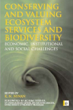 Conserving and Valuing Ecosystem Services and Biodiversity Economic, Institutional and Social