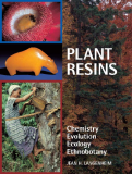 Plant Resins Chemistry, Evolution, Ecology, and Ethnobotany