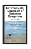 Environmental Assessment of Estuarine Ecosystems A Case Study