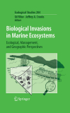 Biological Invasions in Marine Ecosystems Ecological, Management, and Geographic Perspectives