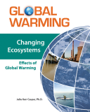 Changing Ecosystems Effects of Global Warming
