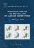 INTRODUCTION TO THE MODELLING OF MARINE ECOS YS TEMS