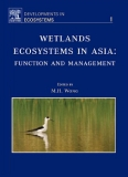 WETLANDS ECOSYSTEMS IN ASIA: FUNCTION AND MANAGEMENT