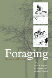 Foraging: Behavior and Ecology