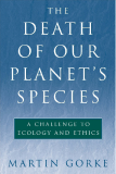 The Death of Our Planet's Species A Challenge to Ecology and Ethics