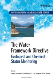 The Water Framework Directive Ecological and Chemical Status Monitoring