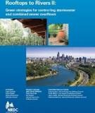 ROOFTOPS TO RIVERS: Green Strategies for Controlling Stormwater and Combined Sewer Overflows