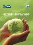 Air Pollution Teaching Toolkit Manual on how to teach Air Pollution to Students of Grade 7–9