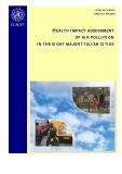 HEALTH IMPACT ASSESSMENT  OF AIR POLLUTION  IN THE EIGHT MAJOR ITALIAN CITIES
