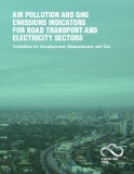 Air Pollution And GHG  Emissions indicAtors  for roAd trAnsPort And  ElEctricity sEctors