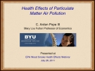Health Effects of Particulate  Matter Air Pollution