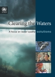 Clearing the Waters:  A focus on water quality  solut ions