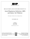 BROAD-SEARCH ANNOTATED BIBLIOGRAPHY ON Acute Respiratory Infections (ARI) and Indoor Air Pollution