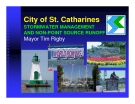 City of St. Catharines STORMWATER MANAGEMENT AND NON-POINT SOURCE RUNOFF Mayor Tim Rigby