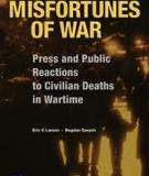 Misfortunes of War - Press and Public Reactions to Civilian Deaths in Wartime