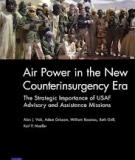 Air Power in the New Counterinsurgency Era - The Strategic Importance of USAF Advisory and Assistance Missions