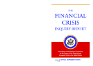 THE FINANCIAL CRISIS  INQUIRY REPORT - Final Report of the National Commission on the Causes of the Financial and Economic Crisis in the United States