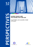 SAVINGS BANKS AND THE DOUBLE BOTTOM-LINE: A profitable and accessible model of finance
