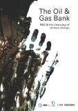 The Oil &  Gas Bank - RBS & the financing of climate change