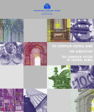 THE EUROPEAN CENTRAL BANK THE EUROSYSTEM - THE EUROPEAN SYSTEM OF CENTRAL BANKS