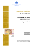 WORKING PAPER SERIES NO 1457 / AUGUST 2012: EXCESSIVE BANK RISK TAKING  AND MONETARY POLICY