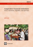 Cooperative Financial Institutions Issues in Governance, Regulation, and Supervision