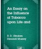 An Essay on the Influence of Tobacco upon Life and Health