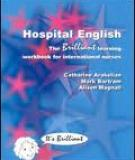 Hospital English: the Brilliant learning workbook for international nurses